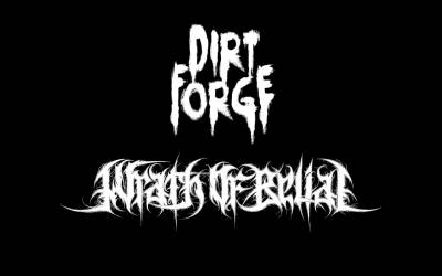 Dirt Forge & Wrath of Belial
